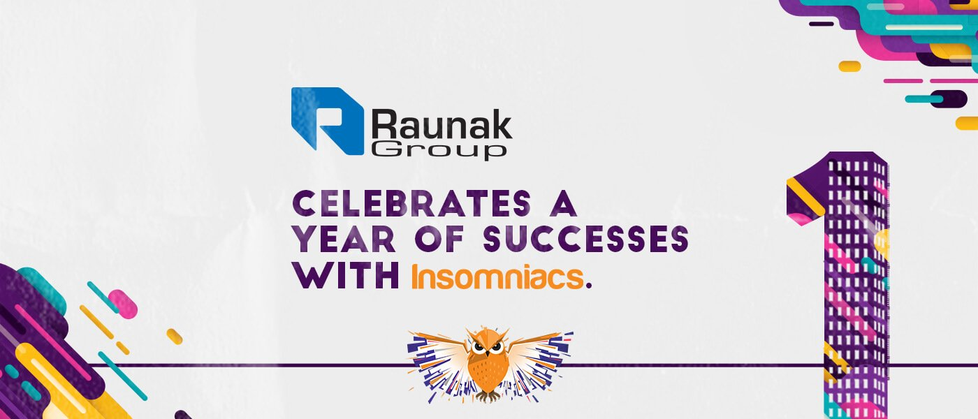 Raunak Group celebrates a year of successes with digital agency Insomniacs
